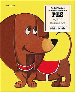 Pes a jeho kamarádi obálka knihy