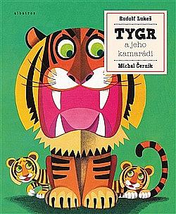 Tygr a jeho kamarádi obálka knihy