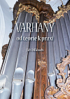 Varhany - od teorie k praxi