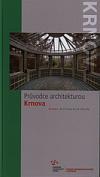 Průvodce architekturou Krnova (Krnov architecture guide)