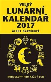 Velký lunární kalendář 2017  aneb Horoskopy pro každý den obálka knihy