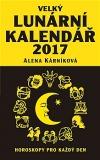 Velký lunární kalendář 2017  aneb Horoskopy pro každý den