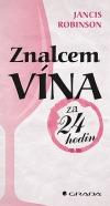 Znalcem vína za 24 hodin