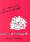 Kajvalja Navaníta - Květ vysvobození