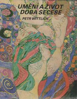 Umění a život doba secese obálka knihy
