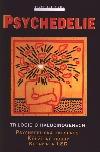 Psychedelie / Trilogie o halucinogenech obálka knihy