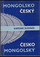 Mongolsko-český a česko-mongolský kapesní slovník obálka knihy
