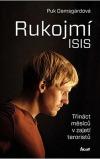 Rukojmí ISIS - Třináct měsíců v zajetí teroristů
