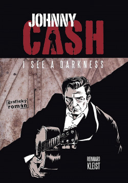 Johnny Cash: I See a Darkness obálka knihy