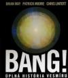 Bang! Úplná História Vesmíru