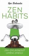 Zen Habits – Jak ovládnout umění změny