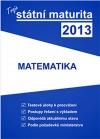 Tvoje státní maturita 2013 - Matematika