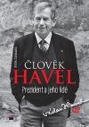 Člověk Havel - Prezident a jeho lidé