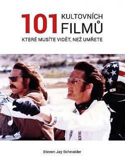 101 kultovních filmů, které musíte vidět než umřete obálka knihy