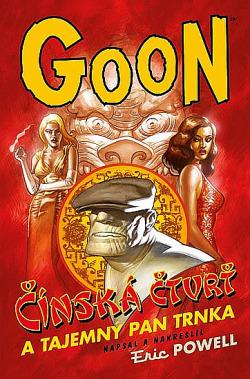 Goon #6: Čínská čtvrť a tajemný pan Trnka