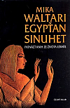 Egypťan Sinuhet – Patnáct knih ze života lékaře