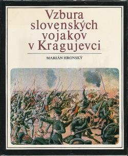 Vzbura slovenských vojakov v Kragujevci obálka knihy