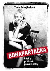Bonaparťačka - Lásky pražské plavovlásky