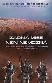 Žádná mise není nemožná: Nejslavnější vojenské operace obálka knihy