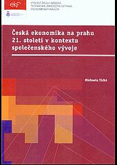 Česká ekonomika na prahu 21. století v kontextu společenského vývoje
