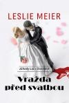 Vražda před svatbou