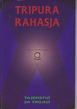 Tripura Rahasja - Tajemství za Trojicí obálka knihy
