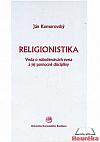 Religionistika. Veda o náboženstvách sveta a jej pomocné disciplíny
