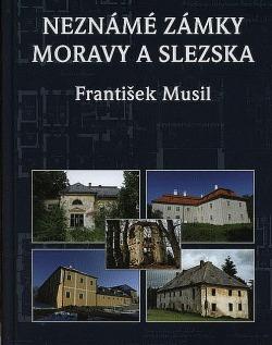 Neznámé zámky Moravy a Slezska