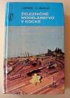 Železničné modelárstvo v kocke