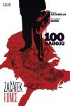 100 nábojů: Začátek konce