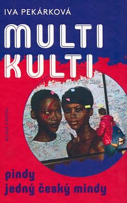 Multikulti pindy jedný český mindy obálka knihy