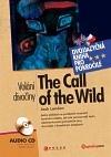 Volání divočiny / The Call of the Wild (dvojjazyčná kniha)