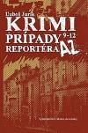 Krimi prípady reportéra AZ 9 - 12