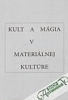 Kult a mágia v materiálnej kultúre