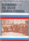 Slovensko pri zrode Československa