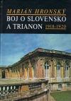 Boj o Slovensko a Trianon 1918 - 1920