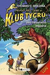 Klub Tygrů: Jed červeného leguána