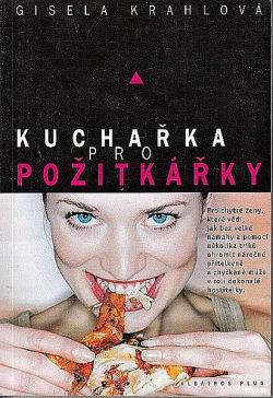 Kuchařka pro požitkářky obálka knihy
