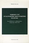 Formování stalinského mocenského systému
