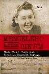 Mengeleho dievča – Skutočný príbeh Slovenky, ktorá prežila štyri koncentračné tábory