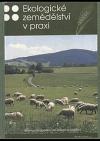 Ekologické zemědělství v praxi
