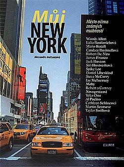 Můj New York - Město očima známých osobností obálka knihy