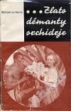 Zlato, démanty,orchideje