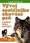 Vývoj sociálního chování psů a dalších šelem psovitých