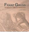 Franz Gruss - opomenutý umělec Kraslicka, 1891-1979