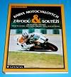 Kniha motocyklových závodu a soutěží