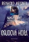 Osudová hora. Nanga Parbat – bratrova smrt a samota. obálka knihy