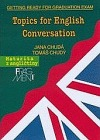 Topics for English Conversation - Maturita z angličtiny