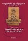 Básnik a mesto: Viedenské roky Jána Kollára