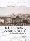 Na ceste k literárnej vzájomnosti: poľsko-slovenský dialóg